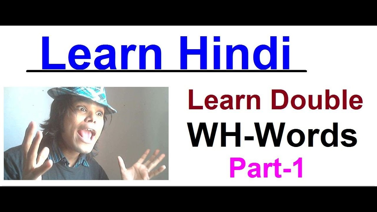 Learn Hindi - Meaning of Double WH Question 1 - YouTube