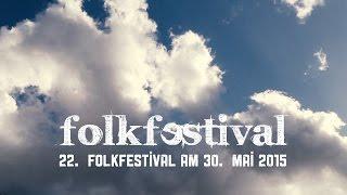 22. Folkfestival 2015 - Trailer No. 1