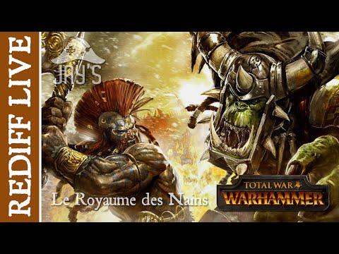 [FR] Campagne Nains en Légendaire : Rediffusion du Live Total War Warhammer du 22/07/2016