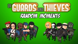 EPIC GAME MODES!! - Of Guards & Thieves Random Moments