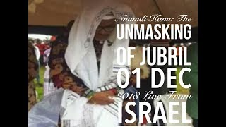 Nnamdi Kanu: The Unmasking Of Jubril 01 Dec 2018 Live From Israel