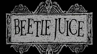 Beetlejuice - Main title