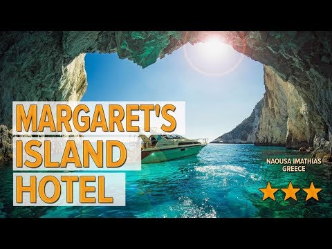 Margaret's Island Hotel hotel review   Hotels in Naousa Imathias   Greek Hotels