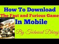 How To Download The Fast And Furious Game In Mobile || In Hindi ||