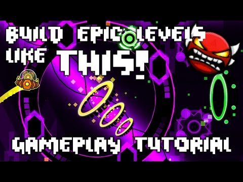 BUILD EPIC LEVELS! Tutorial EP 1 - Gameplay - Geometry Dash 2.1