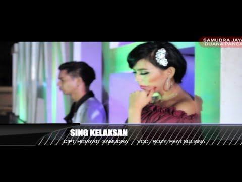 Rozy Abdillah Ft. Suliyana - Sing Kelaksan - [Official Video]