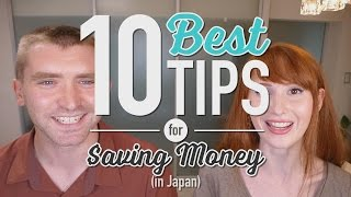 Top 10 Tips for saving money IN JAPAN