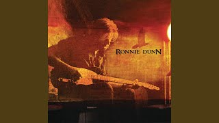 Ronnie Dunn I Just Get Lonely