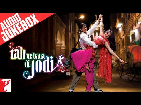 Rab Ne Bana Di Jodi - Audio Jukebox - Shahrukh Khan | Anushka...