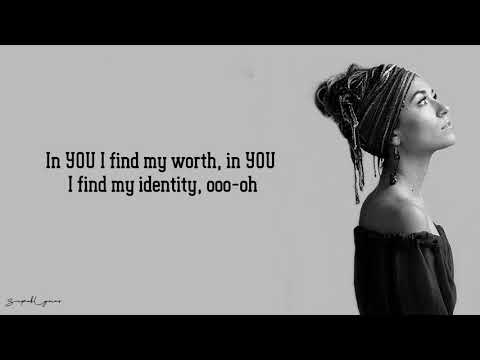 Lauren Daigle - You Say (Lyrics)