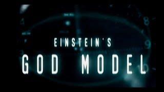 Einstein's God Model - trailer