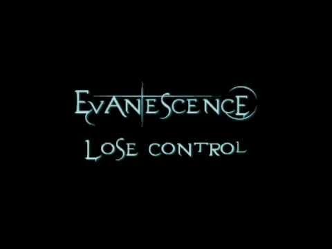 Evanescence - Lose Control