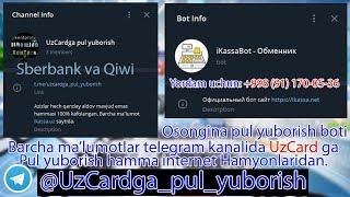 Sberbank Qiwi koshelyok orqali UzCardga Obmennit qilish Ikassa.net telegram boti.