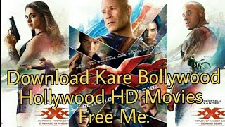 Download Kare Bollywood Or Hollywood HD Movies Free Me XXX Return Of Xander Cage Download VideoMp4Mp3.Com