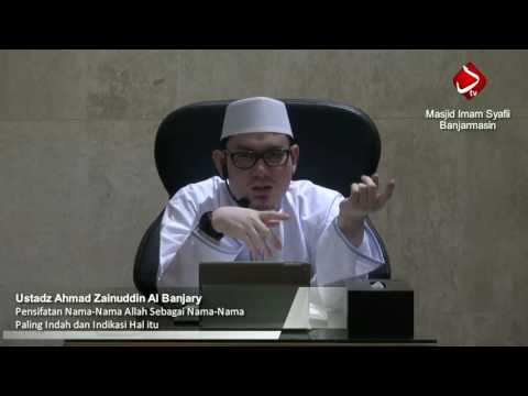 Pensifatan Nama Allah Sebagai Nama Paling Indah & Indikasi Hal itu #3 - Ustadz Ahmad Zainuddin, Lc