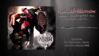 16. WSRH - Dziwne dni feat. Bezczel | bit Donatan i Pola, skrecz Dj FEEL-X
