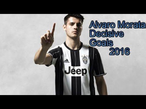 Alvaro Morata || Decisive Goals 2016 HD