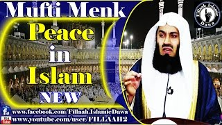 Peace in Islam ~ Mufti Ismail Menk - NEW March 2015