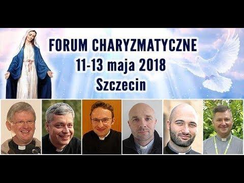 Zaproszenie Na Forum Charyzmatyczne W Szczecinie | 11-13 Maja 2018 R.