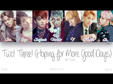 [HAN ROM ENG] BTS (방탄소년단) - Two! Three! (Hoping For More Good Days) (Color Coded Lyrics)
