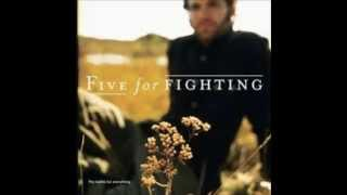 Watch Five For Fighting Dying video