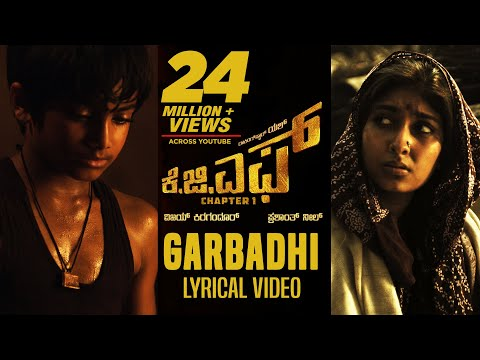 Garbadhi Song with Lyrics | KGF Kannada Movie | Yash | Prashanth Neel | Hombale Films