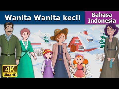 Wanita Wanita kecil - Dongeng bahasa Indonesia - Dongeng anak - 4K UHD - Indonesian Fairy Tales