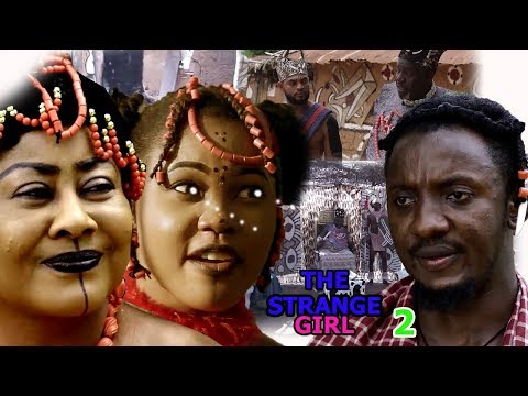 The Strange Girl Season 2 - 2018 Latest Nigerian Nollywood Movie Full HD | Epic Movie