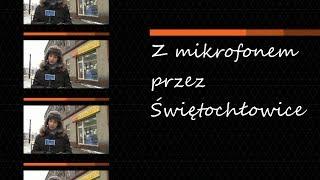 Z mikrofonem przez Świętochłowice, odc. 4