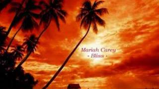 Mariah Carey - Bliss