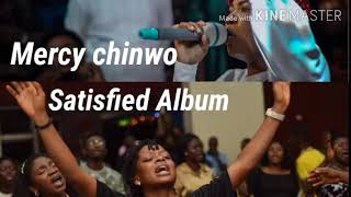 Mercy Chinwo-Satisfied Album