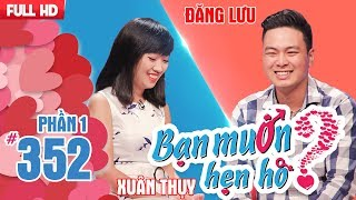 The lady from Tien Giang ask the man to have a DNA test first | Dang Luu - Xuan Thuy | BMHH 352