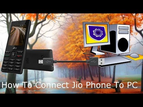 How To Connect Jio Phone To Computer