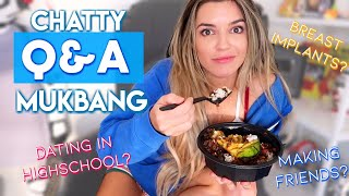 CHATTY Q&A MUKBANG | DATING? MAKING FRIENDS? IMPLANTS?