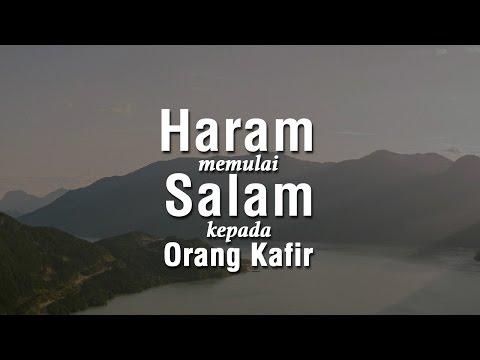 Haram Memulai Salam Kepada Orang Kafir  - Ustadz Ahmad Zainuddin Al Banjary