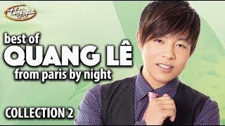 Best of QUANG LÊ from Paris By Night (Collection 2)