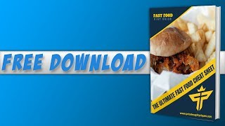 My GIFT to YOU! Fast Food Cheat Sheet! (Free Download)