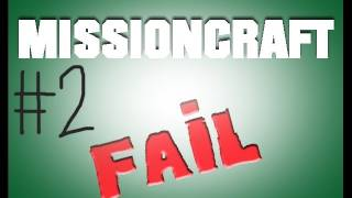 Minecraft: MissionCastle FAIL Part 2: Immortal Says Yay.
