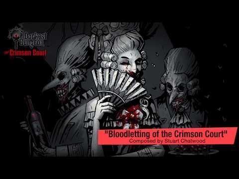 Darkest Dungeon OST - Crimson Court Bloodletting (2017) HQ Official