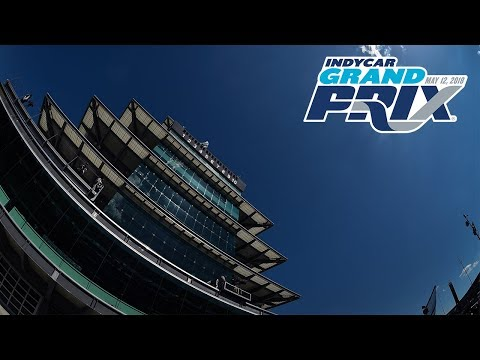 Friday at the 2018 INDYCAR Grand Prix