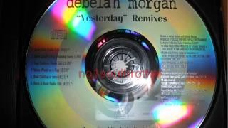 Watch Debelah Morgan Yesterday video
