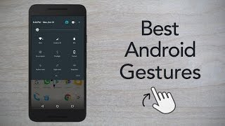6 Hidden Android Gestures You Did Not Know About