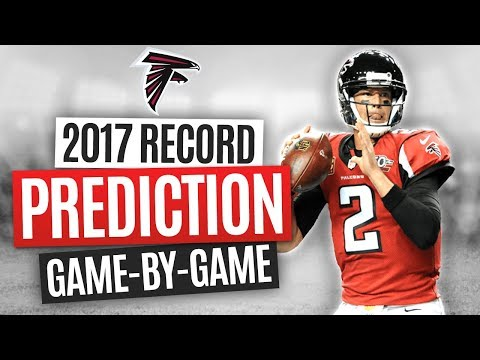 2017 NFL WIN/LOSS PREDICTIONS - ATLANTA FALCONS FULL SCHEDULE BREAKDOWN & FINAL RECORD!