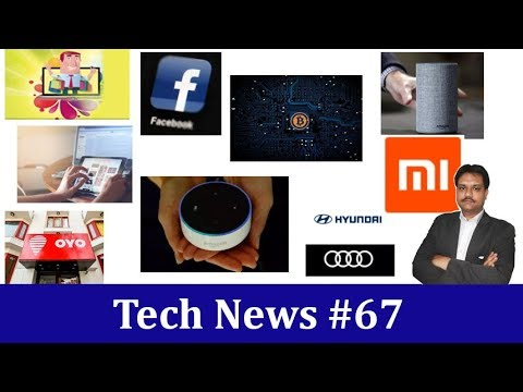 Tech News #67| Xiaomi 1000th Center | cryptocurrency at high risks| Hyundai partners with Audi