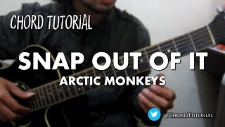 Snap Out of it - Arctic Monkeys (CHORD)