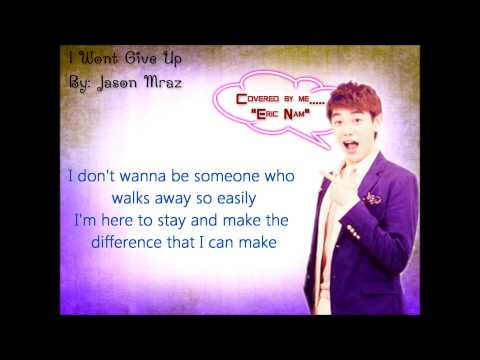 I Won't Give Up (Lyrics Cover) - Eric Nam - 에릭남