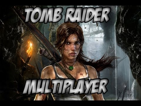 Tomb Raider Multiplayer - GTX 660
