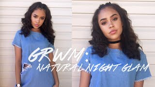 GRWM: Natural Night Glam Makeup!