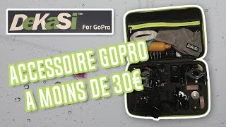 Accessoire GoPro à moins de 30€ DeKaSi