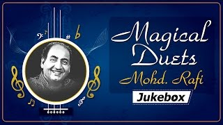 Mohammed Rafi | Magical Duets | Bollywood Evergreen Songs [HD]